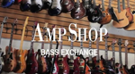 Amp Shop Bassexchange video